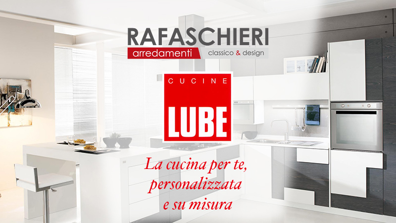 Da Rafaschieri Arredamenti arrivano le Cucine Lube - Rafaschieri ...